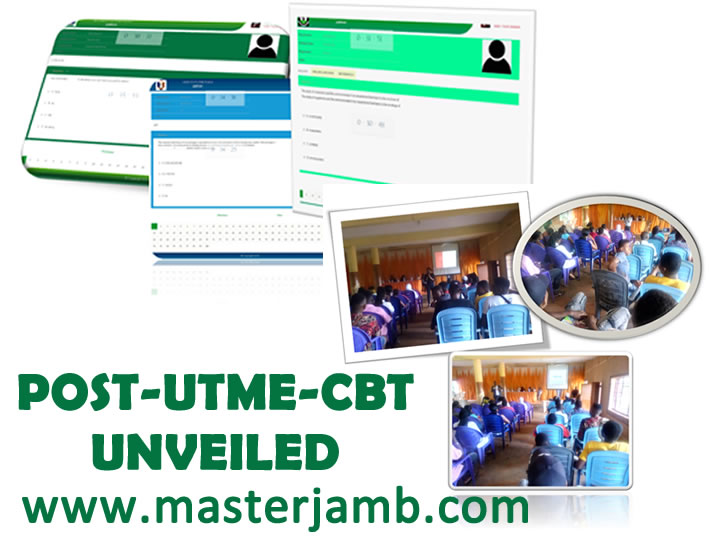 POST-UTME-CBT UNVEILED